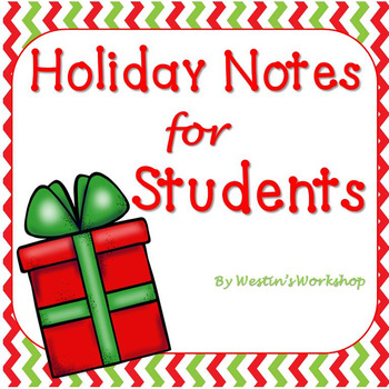 Holiday Notes for Students - FromTeacher