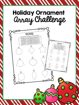 Holiday Ornament Array Challenge