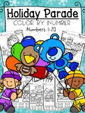 Holiday Parade - Number Sense 1-20 - Color by Number/Code