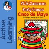 PE and Classroom Party Games : Cinco de Mayo
