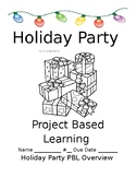 Holiday Party PBL (Project Based Learning)