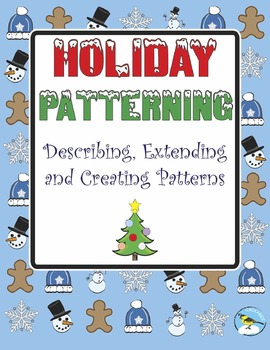 Holiday Patterning: Describing, extending, and creating patterns