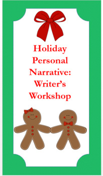 Holiday Personal Narrative Writing