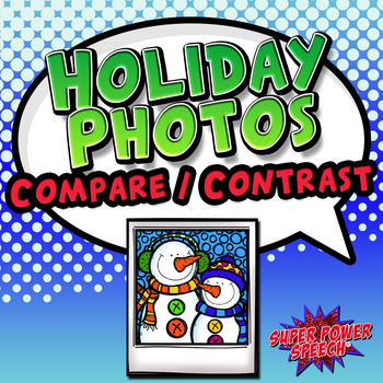 Holiday Photos Compare/Contrast (FREE)
