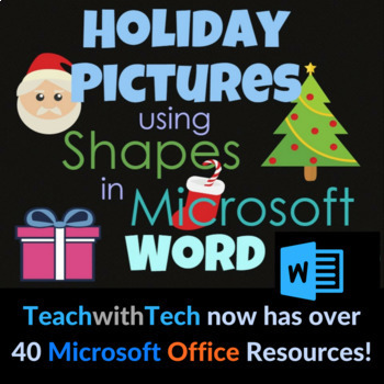 Christmas Pictures using Shapes in Microsoft Word