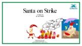 Santa on Strike - An original play