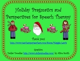 Holiday Pragmatics and Perspectives for Speech Therapy
