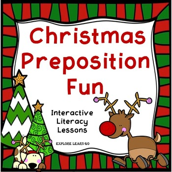 Christmas Preposition Fun Interactive Literacy Lessons / Hands-on