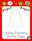 Holiday Prewriting Activity Pages