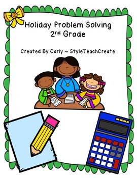 Holiday Problem Solving - 2nd Grade