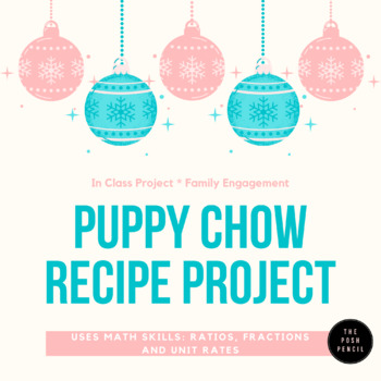 Holiday Puppy Chow Recipe Project with Ratios and Unit Rate
