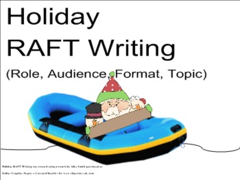 Holiday RAFT Writing (Role, Audience, Format, Topic) Smartboard format
