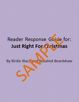 Holiday Reader Response Guide: Just Right for Christmas