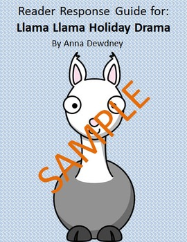 Holiday Reader Response Guide: Llama Llama Holiday Drama