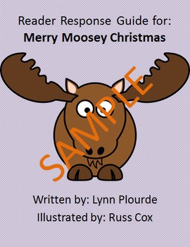 Holiday Reader Response Guide: Merry Moosey Christmas