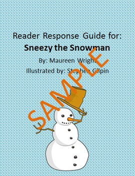 Holiday Reader Response Guide: Sneezy the Snowman