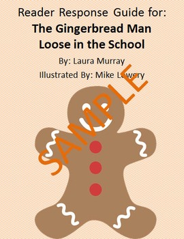 Holiday Reader Response Guide: The Gingerbread Man Loose in School