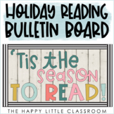 Holiday Reading Bulletin Board- 2 different messages included!