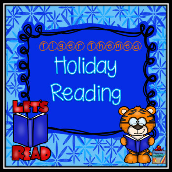 Holiday Reading ~ Tiger Theme