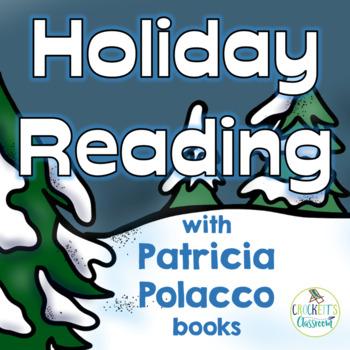 Holiday Reading with books by Patricia Polacco; Hanukkah,