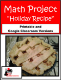 Holiday Recipe - Math Project - Printable & Distance Learn