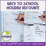 Holiday Recount Writing Pack - No Prep - Back to School