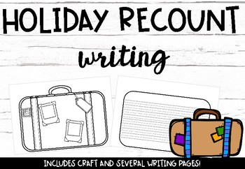 Holiday Recount Writing- Suitcase craft