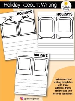 Holiday Recount Writing Templates - Frames to Draw plus Solid Lines
