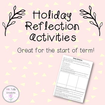 Holiday Reflection Activities for Start of Term