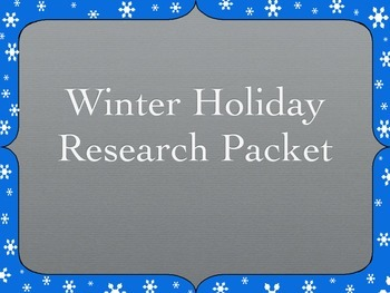 Holiday Research with Writing and Rubrics!