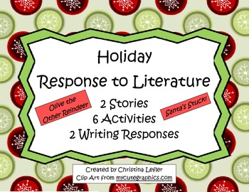 Holiday Response to Literature based on Olive the Other Reindeer & Santa's Stuck