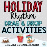 Holiday Rhythm Activities: Google Apps Drag & Drop Slides,