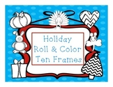 Holiday Roll & Color Ten Frames