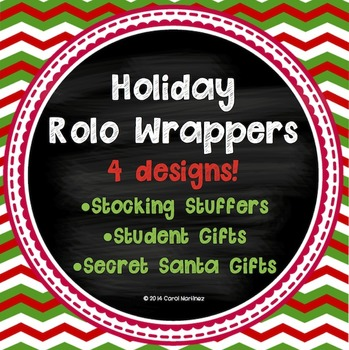 Holiday Rolo Wrappers {Great for Student Gifts & Secret Santas}