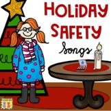 Holiday Safety Songs