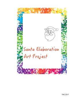 Holiday- Santa Elaboration Art