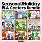 Year Long ELA Literacy Centers Holiday/Seasonal Bundle