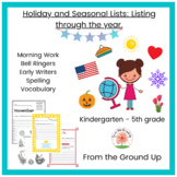 Holiday, Seasonal & Monthly Listing, Bell Ringers, ELA Morning Work, Prompts
