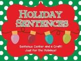 Holiday Sentence Making {CCS Aligned}