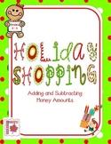 Holiday Shopping:  Adding and Subtracting Money Amounts Freebie