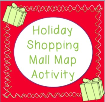 Holiday Shopping - Mall Mapping Activity!