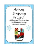 Holiday Shopping Project - Adding and Subtracting Money an