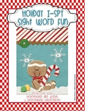 Holiday Sight Word I-Spy Fun-Dolch List 1-11 Differentiated and Aligned