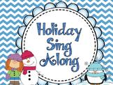 Holiday Sing Along Lyrics for December
