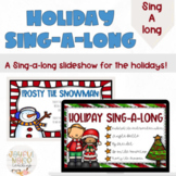 Holiday Sing-a-long Google Slides Presentation #decemberdo