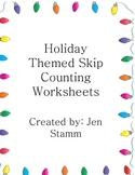 Holiday Skip Counting Worksheets