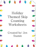 Holiday Skip Counting Worksheets