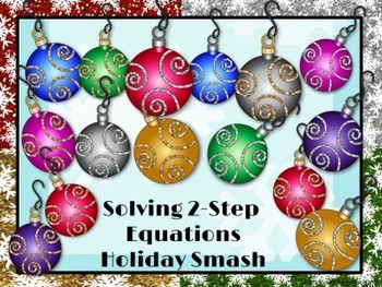 Holiday Smash: Solving 2-Step Equations