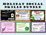 Holiday Social Skills Bundle: Halloween, Christmas, Easter and More!