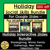 Holiday Social Skills Bundle New Years Valentine's Day for Google Slides™